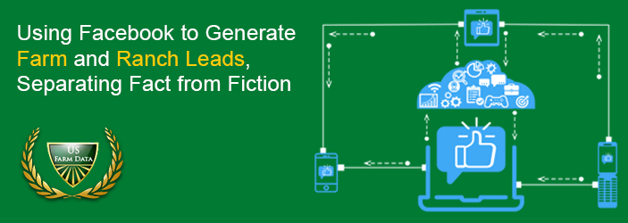 Using-Facebook-to-Generate-Farm-and-Ranch-Leads-Separating-Fact-from-Fiction
